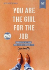 You Are the Girl for the Job Video Study: Daring to Believe the God Who Calls You