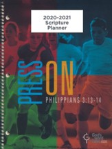 God's Word in Time Scripture Planner: Press On! Philippians  3:13-14 Elementary/Middle School Student Edition (KJV  Version; August 2020 - July 2021)