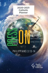 NGod's Word in Time Scripture Planner: Press On! Philippians  AB SEC3:13-14 Secondary Student Edition (NAB Version; Small;   ST PLAN SM 8/2August 2020 - July 2021)