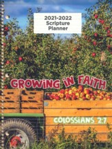 God's Word in Time Scripture Planner: Growing in Faith  Colossians 2:7 Elementary Student Edition (ESV Version;  August 2021 - July 2022)