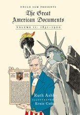 The Great American Documents: Volume II: 1831-1900
