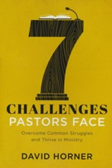 7 Challenges Pastors Face: Overcome Common Struggles and Thrive in Ministry