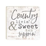 Country Livin' And Sweet Tea Sippin' Coaster
