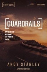 Guardrails Study Guide: Avoiding Regrets in Your Life, Updated Edition  - Slightly Imperfect