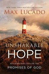 Unshakeable Hope: Building OUr Lives on the Promises of God -- Slightly Imperfect
