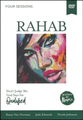 Rahab: In the Face of Rejection, Don't Judge Me; God Says I'm Qualified -  DVD Study (Known by Name Series)