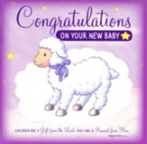 Congratulations on Your New Baby: Sweet Instrumental Lullabies and Bible Songs--Greeting Card and CD