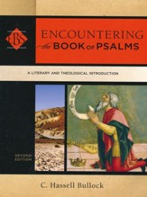 Encountering the Book of Psalms, 2nd edition: A Literary and Theological Introduction