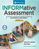 INFORMative Assessment: Formative Assessment to Improve Math Achievement