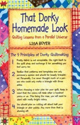 That Dorky Homemade Look: Quilting Lessons From A Parallel Universe - eBook