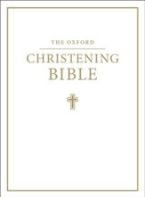 The Oxford Christening Bible, Authorized King James Version