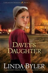 Davey's Daughter: A Suspenseful Romance By The Bestselling Amish Author! - eBook