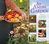 Amish Garden: A Year In The Life Of An Amish Garden - eBook