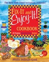 Fix-It and Enjoy-It: All-Purpose, Welcome-Home Recipes - eBook