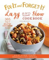 Fix-It and Forget-It Lazy and Slow Cookbook: 365 Days of Slow Cooker Recipes - eBook