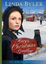 Mary's Christmas Goodbye: An Amish Romance - eBook