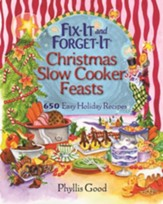 Fix-It and Forget-It Christmas Slow Cooker Feasts: 650 Easy Holiday Recipes - eBook