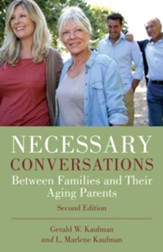 Necessary Conversations: Between Families and Their Aging Parents - eBook