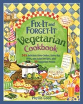 Fix-It and Forget-It Vegetarian Cookbook: 565 Delicious Slow-Cooker, Stove-Top, Oven, and Salad Recipes, Plus 50 Suggested Menus / Revised - eBook