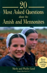 20 Most Asked Questions about the Amish and Mennonites - eBook