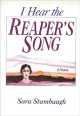 I Hear the Reaper's Song: A Novel - eBook