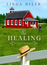 The Healing: An Amish Romance - eBook