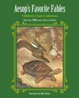 Aesop's Favorite Fables: More Than 130 Classic Fables for Children! - eBook