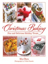Christmas Baking: Fun and Delicious Holiday Treats - eBook