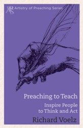 Preaching to Teach: Inspire People to Think and Act - eBook