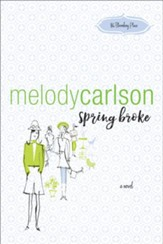 Spring Broke (86 Bloomberg Place Book #3) - eBook