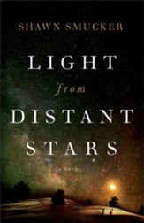 Light from Distant Stars: A Novel - eBook