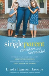 The Single Parent: Confident and Successful - eBook