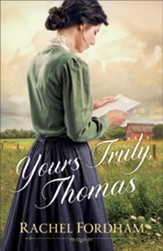 Yours Truly, Thomas - eBook