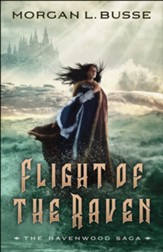 Flight of the Raven (The Ravenwood Saga Book #2) - eBook