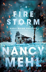 Fire Storm (Kaely Quinn Profiler Book #2) - eBook