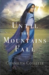 Until the Mountains Fall (Cities of Refuge Book #3) - eBook