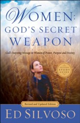 Women: God's Secret Weapon: God's Inspiring Message to Women of Power, Purpose and Destiny / Revised - eBook