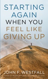 Starting Again When You Feel Like Giving Up - eBook
