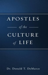 Apostles of the Culture of Life - eBook