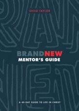 Brand New Mentor's Guide: A 40-Day Guide to Life in Christ - eBook