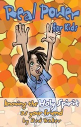 Real Power for Kids: Knowing the Holy Spirit as Your Friend - eBook