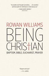 Being Christian: Baptism, Bible, Eucharist, Prayer - eBook
