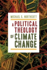 A Political Theology of Climate Change - eBook