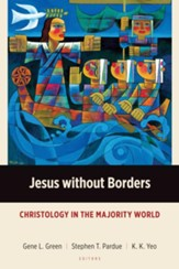 Jesus without Borders: Christology in the Majority World - eBook