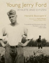 Young Jerry Ford: Athlete and Citizen - eBook