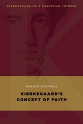 Kierkegaard's Concept of Faith - eBook