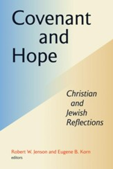Covenant and Hope: Christian and Jewish Reflections - eBook