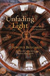 Unfading Light: Contemplations and Speculations - eBook