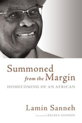 Summoned from the Margin: Homecoming of an African - eBook