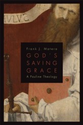 God's Saving Grace: A Pauline Theology - eBook